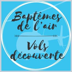 Baptêmes de l'air / Vols découverte
